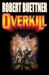 1-Overkill
